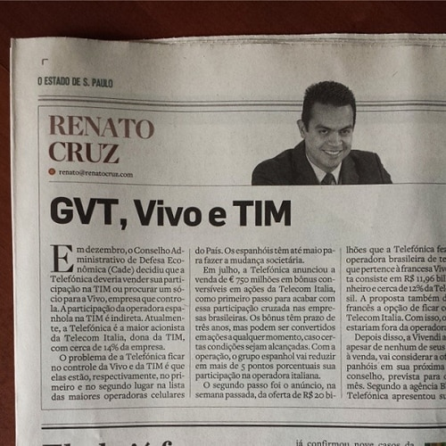 Coluna do Renato Cruz: GVT, Vivo e TIM
