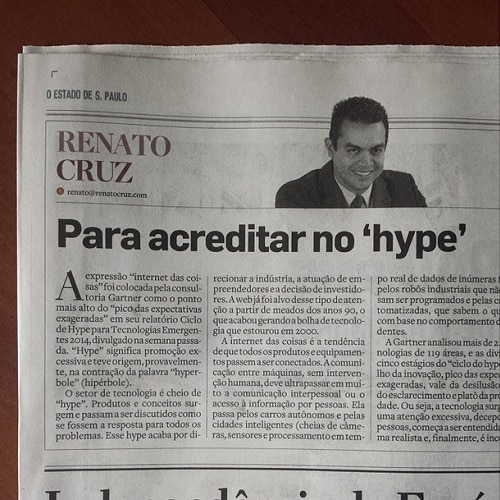 Coluna do Renato Cruz: Para acreditar no 'hype'