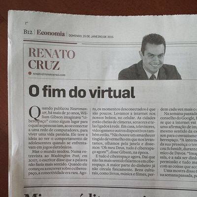 Coluna do Renato Cruz: O fim do virtual